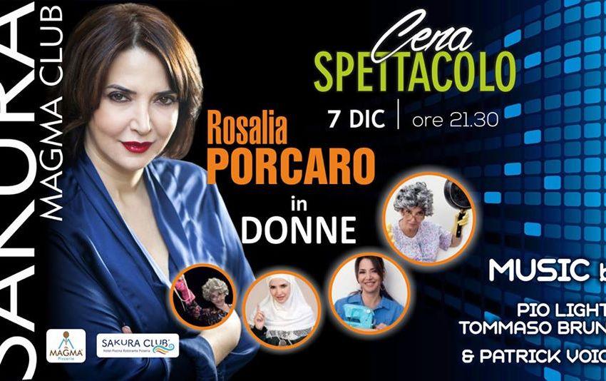 A cena con Rosalia Porcaro nei panni di Veronica: sabato al Sakura Magma Club
