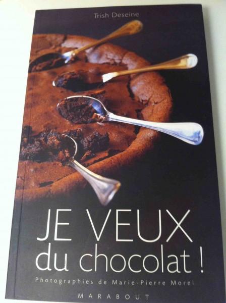 Je veux du chocolat ! De Trish Deseine – Une véritable gourmandise à lire et à croquer !