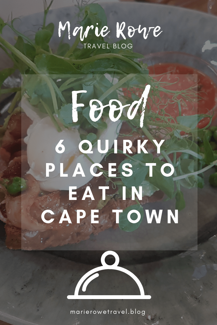 6 Quirky Places To Eat In Cape Town - A Travel Blog by Marie Rowe | marierowetravel.blog
