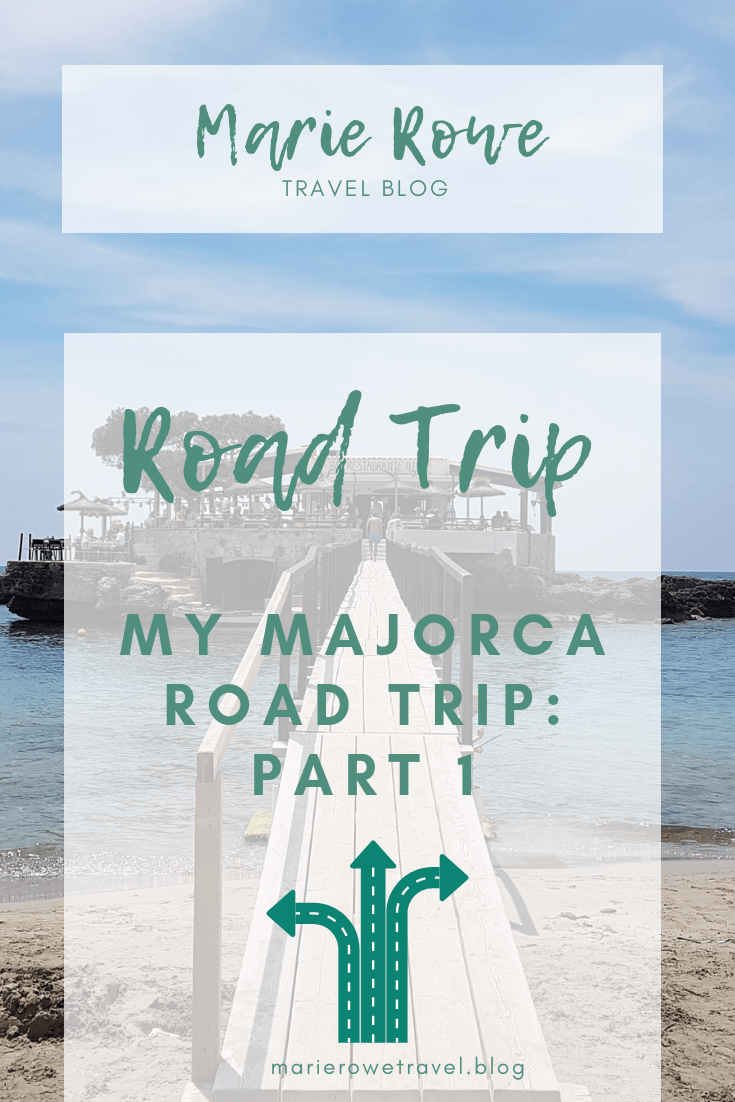 My Majorca Road Trip - A Travel Blog by Marie Rowe | marierowetravel.com