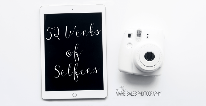 52 Weeks of Selfies with Marie Sales Photography