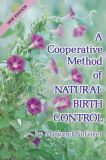 A Cooperative Method of Natural Birth Bontrol by Margaret Nofziger
