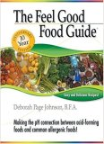 The Feel Good Food Guide by Deborah Page Johnson