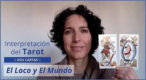 Interpretación del Tarot. Dos cartas: El Loco y El Mundo en marifranstarot.com
