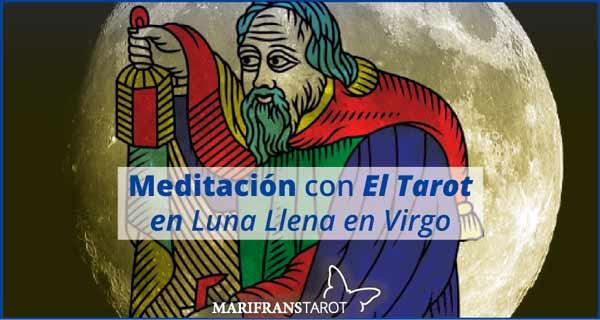Meditación con la Luna Llena en Virgo en marifranstarot.com