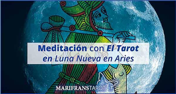 Meditación con la Luna Nueva en Aries en marifranstarot.com