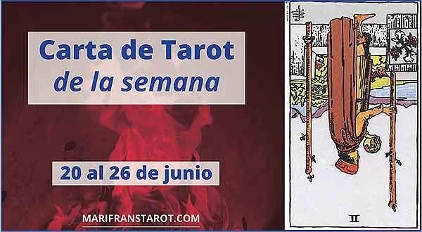20 al 26 de junio 2016 Carta de Tarot semanal en marifranstarot.com
