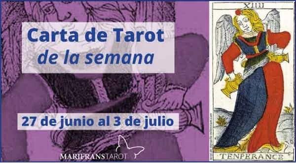 27 de junio al 3 de julio 2016 Carta de Tarot semanal en marifranstarot.com