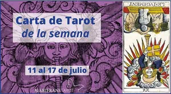 11 al 17 de julio 2016 Carta de Tarot semanal en marifranstarot.com