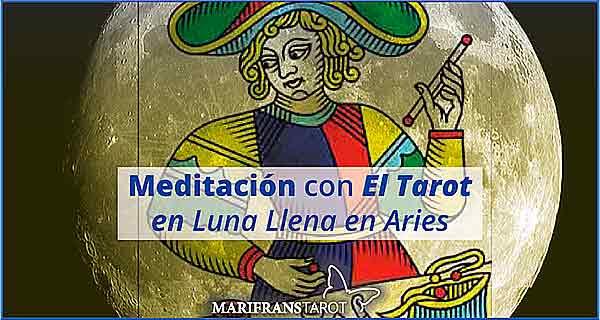 Meditación con la Luna Llena en Aries en marifranstarot.com