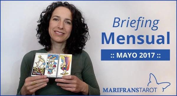 Briefing mensual con el Tarot Mayo 2017 en marifranstarot.com