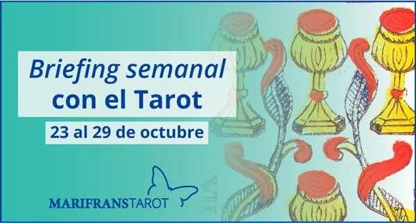 23 al 29 de octubre de 2017 Briefing semanal con el Tarot en marifranstarot.com