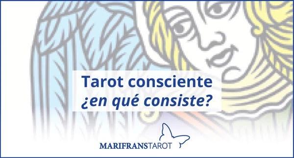 Tarot consciente ¿en qué consiste?