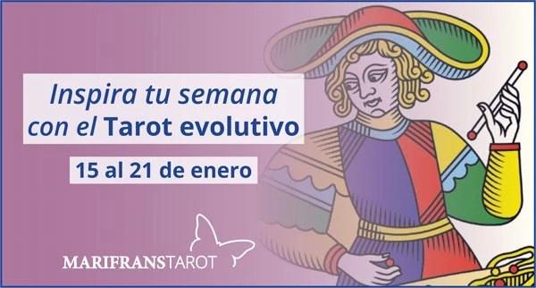 Briefing semanal tarot evolutivo 15 al 21 de enero de 2018 en Marifranstarot