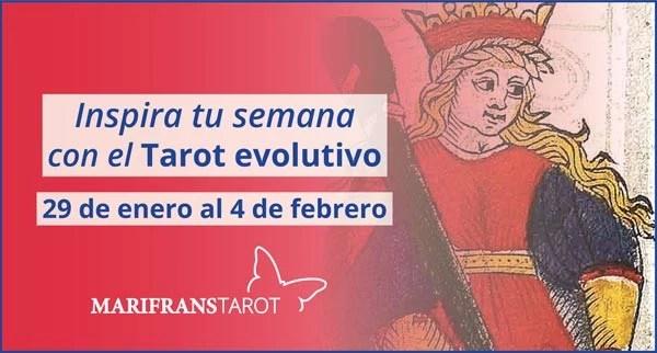 Briefing semanal tarot evolutivo 29 de enero al 4 de febrero de 2018 en Marifranstarot