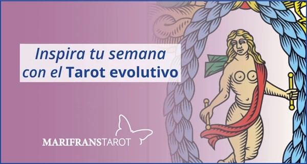 Briefing semanal tarot evolutivo 30 de julio al 5 de agosto de 2018 en Marifranstarot