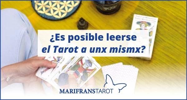¿Es posible leerse el Tarot evolutivo a unx mismx? en Marifrans Tarot