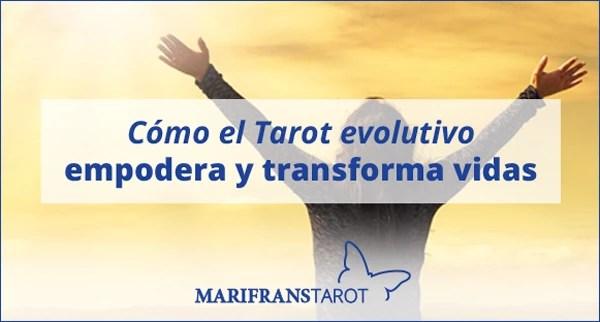 Cómo el Tarot evolutivo empodera y transforma vidas