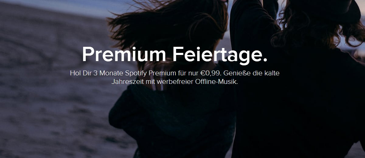 Aufgepasst! 99 Cent für 3 Monate Spotify Premium