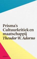 Kaft Adorno, Prisma's