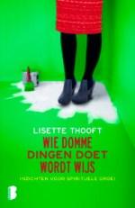 Kaft Lisette Thooft, Wie domme dingen doet wordt wijs