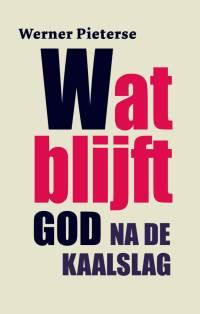 Kaft Pieterse, Wat blijft