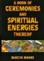 A Book of Ceremonies & Spiritual Energies Thereof