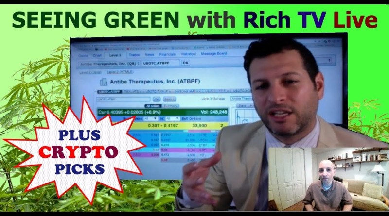 Top Cannabis Stocks & 2018 Crypto Outlook with Rich TV Live