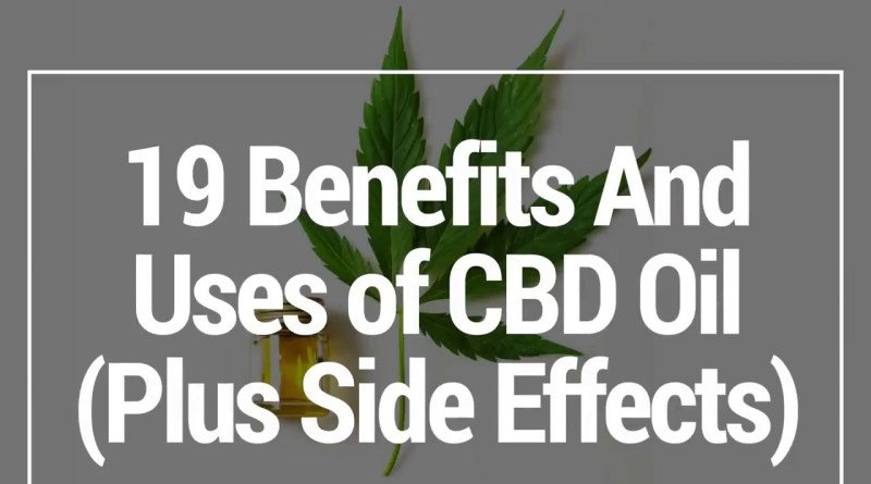 19 benefits of CBD Oil