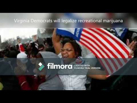 Virginia will legalize Marijuana