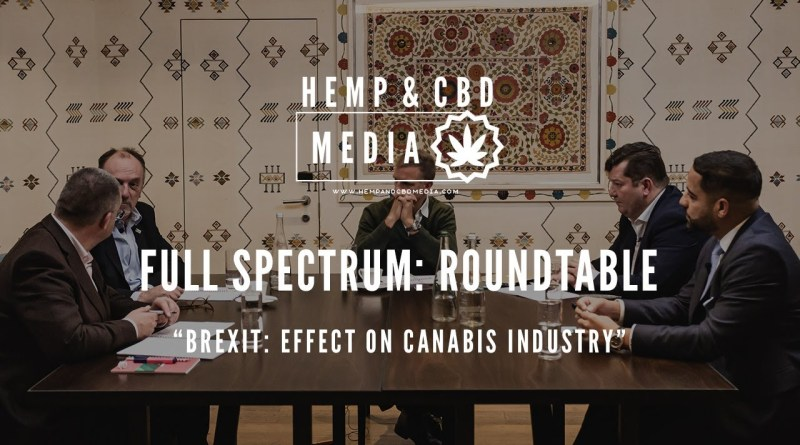 BREXIT: The effects on the Cannabis Industry!