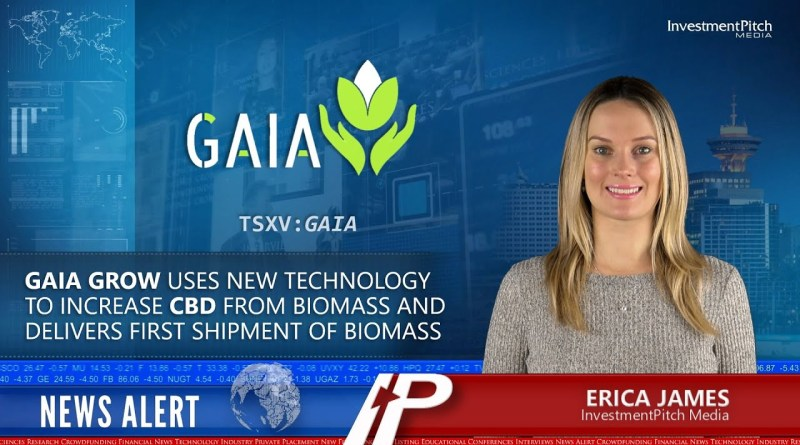 Gaia Grow uses new technology to increase CBD from biomass and delivers first shipment of biomass