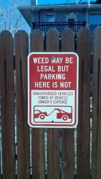 Weed Sign Board at the Gate
