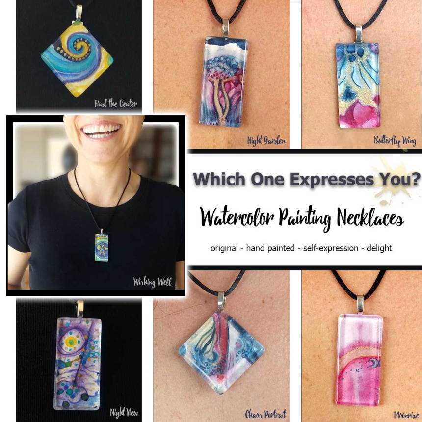 Which One Expresses You: Watercolor Painting Necklace by Marika Reinke 2017