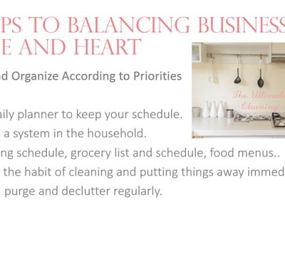Balancing Business Home and Heart