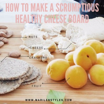 How to Make An Scrumptious Healthy Cheese Board