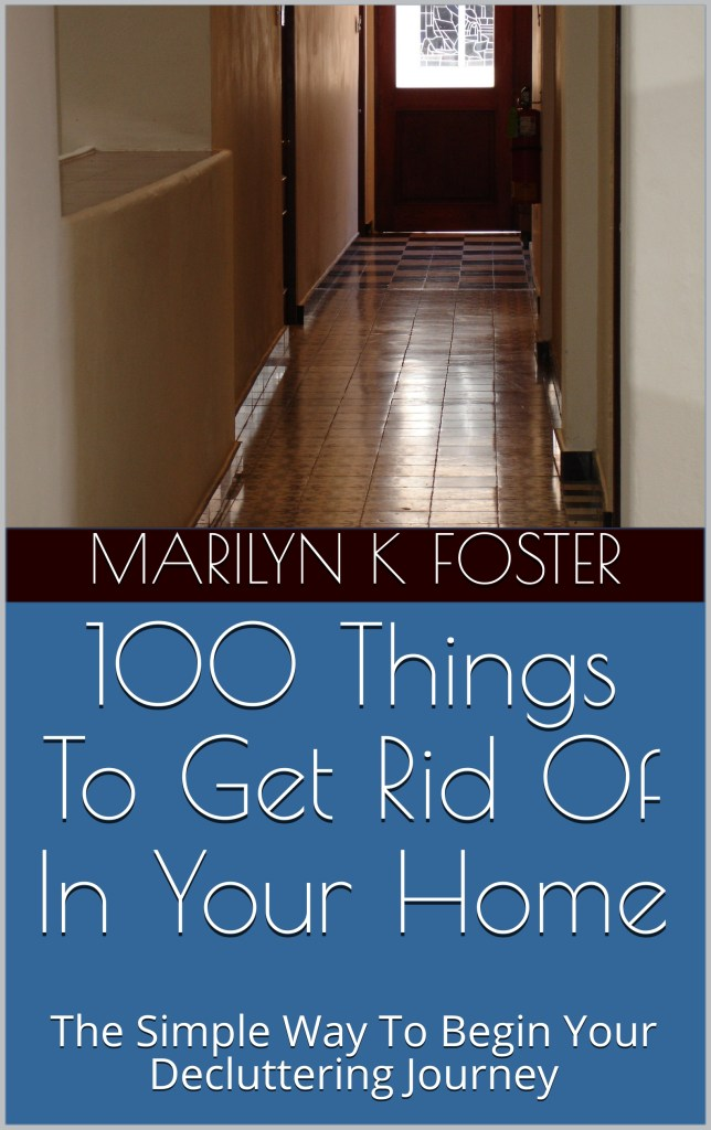 100 Things To Get Rid Of In Your Home