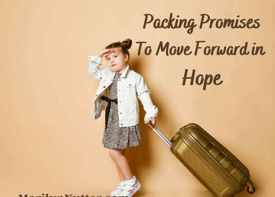 Packing Promises To Move Forward in Hope