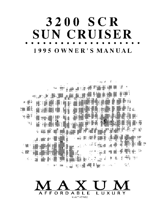Maxum 3200 SCR Sun Cruiser Boat Owners Manual, 1995