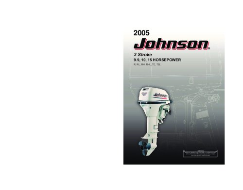 small resolution of 2005 johnson 9 9 10 15 hp r rl rhl te tel 2 stroke outboard owners manual