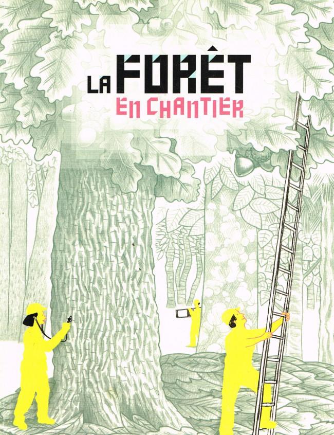 Read more about the article La forêt en chantier