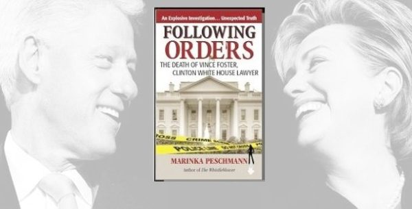 Following Orders: Hillary and Bill Clinton and Vince Foster