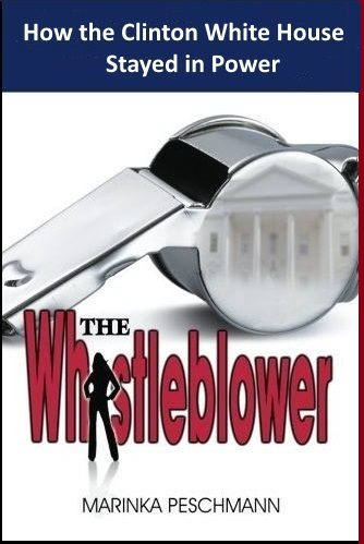 The Whistleblower: How the Clinton White House Stayed in Power. Inside the White House with Linda Tripp