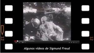 Algunos Videos Caseros con Sigmund  Freud