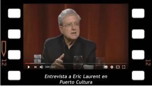 Entrevista a Eric Laurent en Puerto cultura