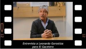 Entrevista a Leonardo Gorostiza para el Gacetero