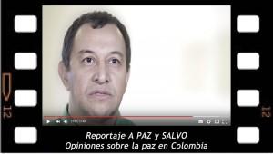A PAZ Y SALVO, Reportaje sobre la paz en Colombia para el canal U de televisión.