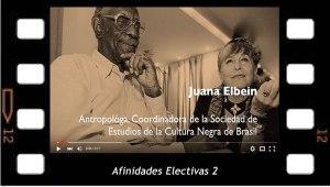 Afinidades electivas 2. Juana Elbein elucida el cuerpo en la Cultura Negra de Brasil