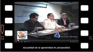 Actualidad de la Agresividad en Psicoanalisis Conferencia de Mario Elkin Ramírez en la Universidad Autónoma de Sinaloa