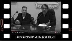 Enric Berenguer La ley de lo sin ley, conferencia